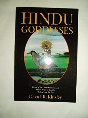 Hindu Goddesses : Visions of the Divine Feminine in the Hindu Religious Tradition