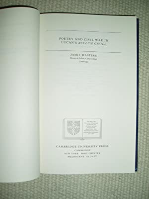 Poetry and Civil War in Lucan's Bellum civile: Masters, Jamie