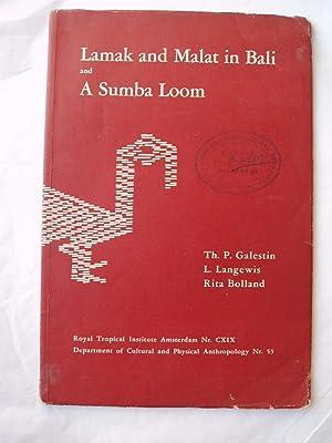Lamak and Malat in Bali and a Sumba Loom: Galestin, Th. P.; Langewis, L.; &: Bolland, Rita:
