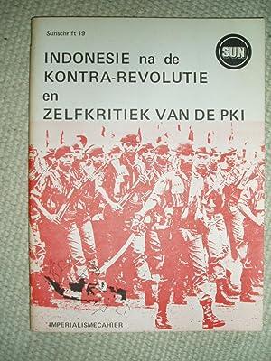 Indonesie na de kontra-revolutie : een bijdrage tot de analyse van het fascisme in Zuid-Oost Azi&...