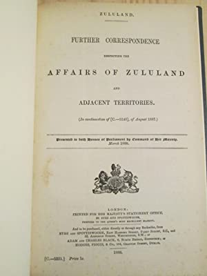 Further Correspondence Respecting the Affairs of Zululand and Adjacent Territories (In Continuati...