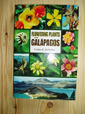 Flowering Plants Of The Galapagos: McMullen, Conley K.