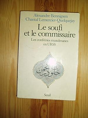 Le soufi et le commissaire : les: Bennigsen, Alexandre ;