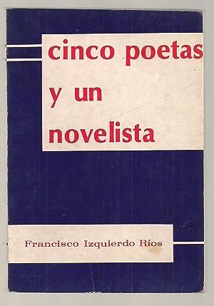 Cinco Poetas y Un Novelista: Francisco Izquierdo Ríos
