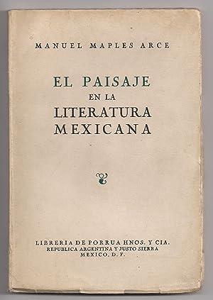 El Paisaje En La Literatura Mexicana: Manuel Maples Arce