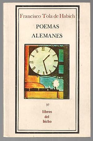 Poemas Alemanes: Francisco Tola De Habich