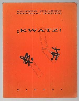Kwatz: Ricardo Gilabert y