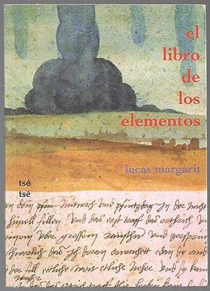 El Libro De Los Elementos: Lucas Margarit