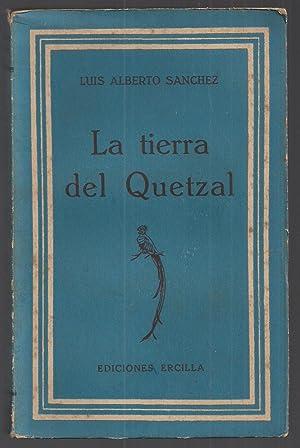 La Tierra Del Quetzal: Luis Alberto S�nchez