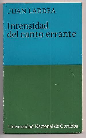 Intensidad Del Canto Errante: Juan Larrea