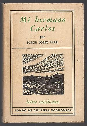 Mi Hermano Carlos: Carlos L�pez Paez