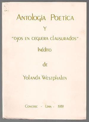 Antología Poética y Ojos En Ceguera Clausurados Inédito: Yolanda Westphalen