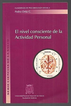 El Nivel Consciente De La Actividad Personal: Pedro Ortíz Cabanillas