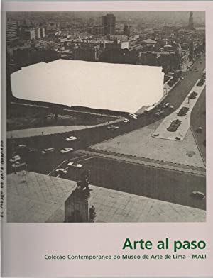 Arte al Paso. Colección Contemporánea Del Museo De Arte De Lima. (Sao Paulo 2011): ...