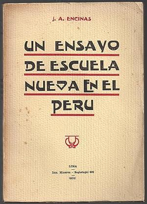 Un Ensayo De Escuela Nueva En El Perú: José Antonio Encinas