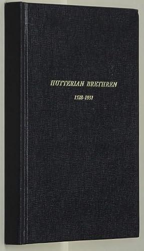The Hutterian Brethren 1528-1931. A Story of: Horsch, John.