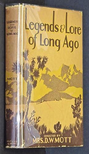 Legends and Lore of Long Ago (Ventura: Mott, D. W.