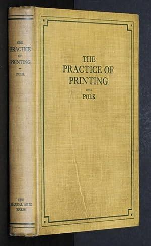 The Practice of Printing: Ralph W Polk
