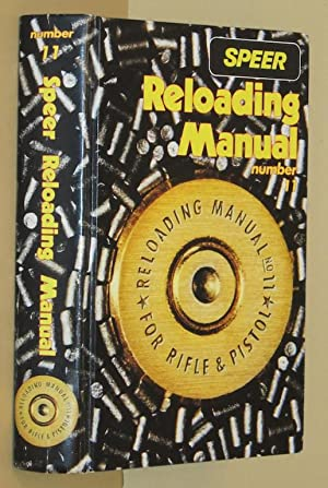 Speer Reloading Manual - Number 11 - For Rifle and Pistol de