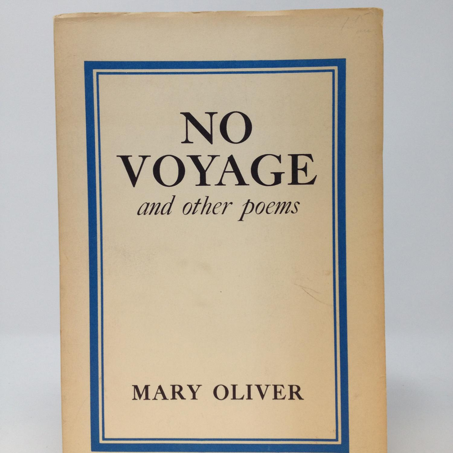 NO VOYAGE: Oliver, Mary