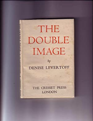 THE DOUBLE IMAGE (INSCRIBED BY AUTHOR): Levertoff (Levertov), Denise