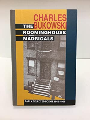 THE ROOMINGHOUSE MADRIGALS : EARLY SELECTED POEMS 1946-1966, (SIGNED WITH AN ORIGINAL SILKSCREEN ...