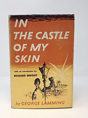 IN THE CASTLE OF MY SKIN (SIGNED): Lamming, George