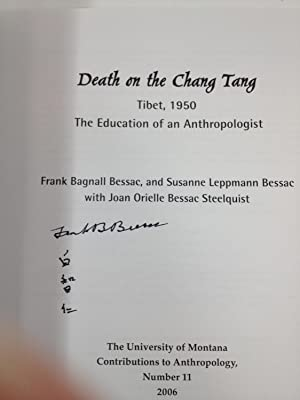 DEATH ON THE CHANG TANG TIBET, 1950 (SIGNED); THE EDUCATION OF AN ANTHROPOLOGIST (CONTRIBUTIONS TO ...