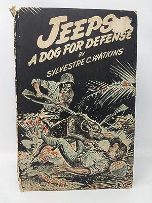 JEEPS A DOG FOR DEFENSE: Watkins, Sylvestre C.