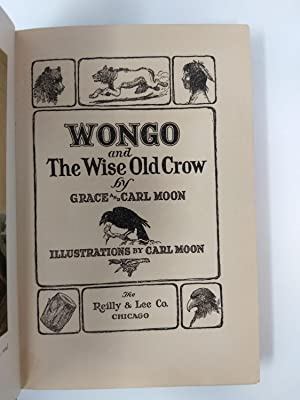 WONGO AND THE WISE OLD CROW: Moon, Grace and Carl