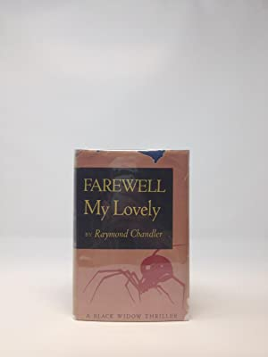 FAREWELL MY LOVELY; (A Black Widow Thriller): Chandler, Raymond