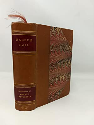 EVENINGS AT HADDON HALL, A SERIES OF ROMANTIC TALES OF OLDEN TIME (WITH ILLUSTRATIONS BY GEORGE C...