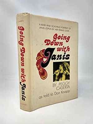 GOING DOWN WITH JANIS: Caserta, Peggy, Dan