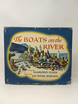 THE BOATS ON THE RIVER