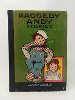RAGGEDY ANDY STORIES; Introducing the Little Rag Brother of Raggedy Ann