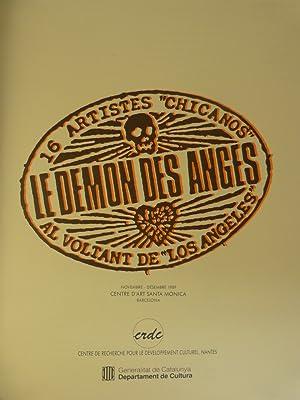 LE DEMON DES ANGES : 16 ARTISTES CHICANOS AUTOUR DE LOS ANGELES: Centre D'Art Santa Monica