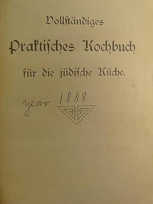 VOLLSTANDIGES PRAKTISCHES KOCHBUCH FUR DIE JUDISCHE KUCHE SELBSGEPRUFTE UND BEWAHRTE REZEPTE ZUR ...