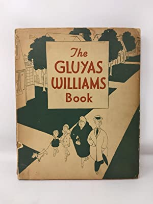 THE GLUYAS WILLIAMS BOOK: Williams, Gluyas (foreward by Charles Dana Gibson, Preface by Robert C. ...
