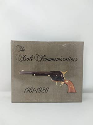 THE COLT COMMEMORATIVES 1961-1986: Condry, Ken and