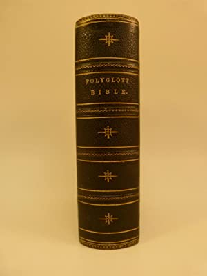 THE ENGLISH VERSION OF THE POLYGLOTT BIBLE, CONTAINING THE OLD AND NEW TESTAMENTS; WITH THE ...