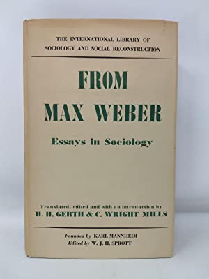 FROM MAX WEBER: ESSAYS IN SOCIOLOGY: Gerth, H. H. and C. Wright Mills