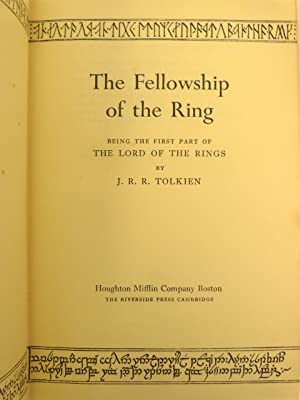 THE FELLOWSHIP OF THE RING BEING THE FIRST PART OF THE LORD OF THE RINGS: Tolkien, J.R.R.