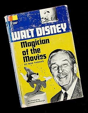 Walt Disney - Magician of the Movies: Bob Thomas