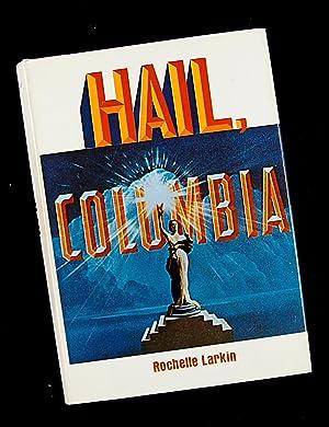 Hail, Columbia: Rochelle Larkin