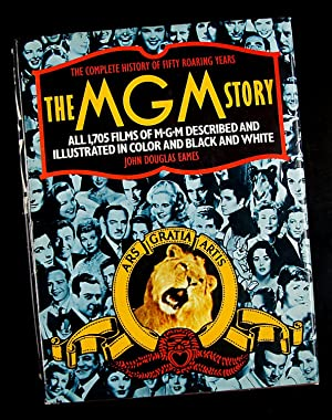 The MGM Story: The Complete History of Fifty Roaring Years: John Douglas Eames