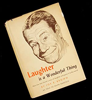 Laughter is a Wonderful Thing: Joe E. Brown