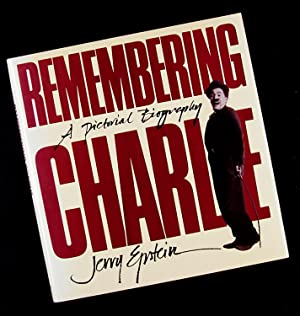 Remembering Charlie: A Pictorial Biography: Jerry Epstein