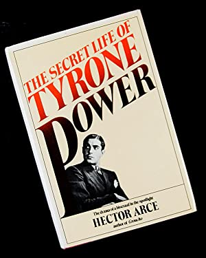 The Secret Life of Tyrone Power: Hector Arce