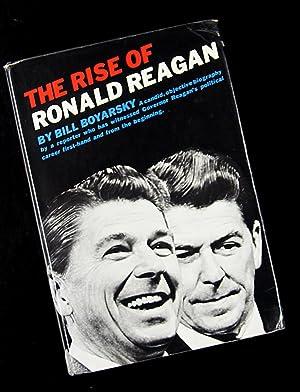 The Rise of Ronald Reagan: Bill Boyarsky