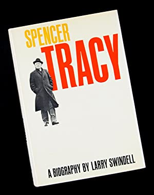 Spencer Tracy - A Biography: Larry Swindell